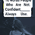 10 Words People Who Are Not Confident Always Use