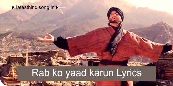 Rab-ko-yaad-karun-Lyrics-in-hindi