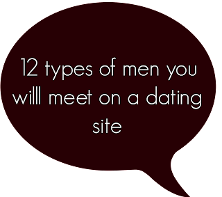 12 types of men you will meet on a dating site