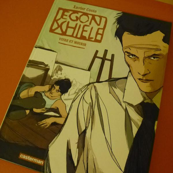Egon Schiele, vivre et mourir de Xavier Coste