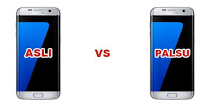 Samsung S7 asli dan palsu