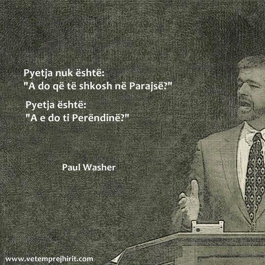 Parajse, Perendia, predikim, mesime biblike, thenie te krishtera, paul washer ne shqip,