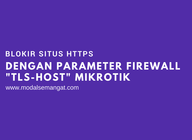 Blokir Situs HTTPS Dengan Parameter Firewall TLS-HOST