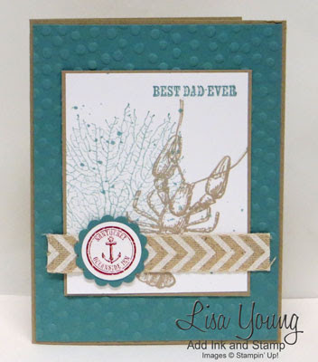 Stampin' Up! By the Tide stamp set. Father's Day Card. Masculine card. Birthday card. Handmade card by Lisa Young, Add Ink and Stamp