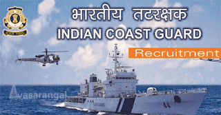 General Duty, Pilot, Technical Branch , Law Branch Vacancies in Indian Coast Guard