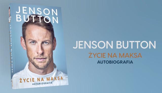 Autobiografia Jenson Button Życie na maksa. Angielski kierowca Formuły 1.
