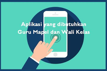 Aplikasi yang dibutuhkan Guru Mapel dan Wali Kelas