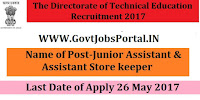 The Directorate of Technical Education Recruitment 2017– 89 Junior Assistant & Assistant Store keeper