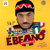 AUDIO : Mr. P – Ebeano (Internationally) | DOWNLOAD Mp3 SONG