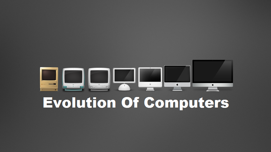 the evolution and development of computers Computer evolution computer history and development nothing epitomizes modern life better than the computer for better or worse, computers have infiltrated every aspect of our society.