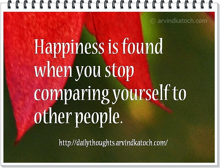Happiness, comparing, people, yourself, Daily Thought, Quote