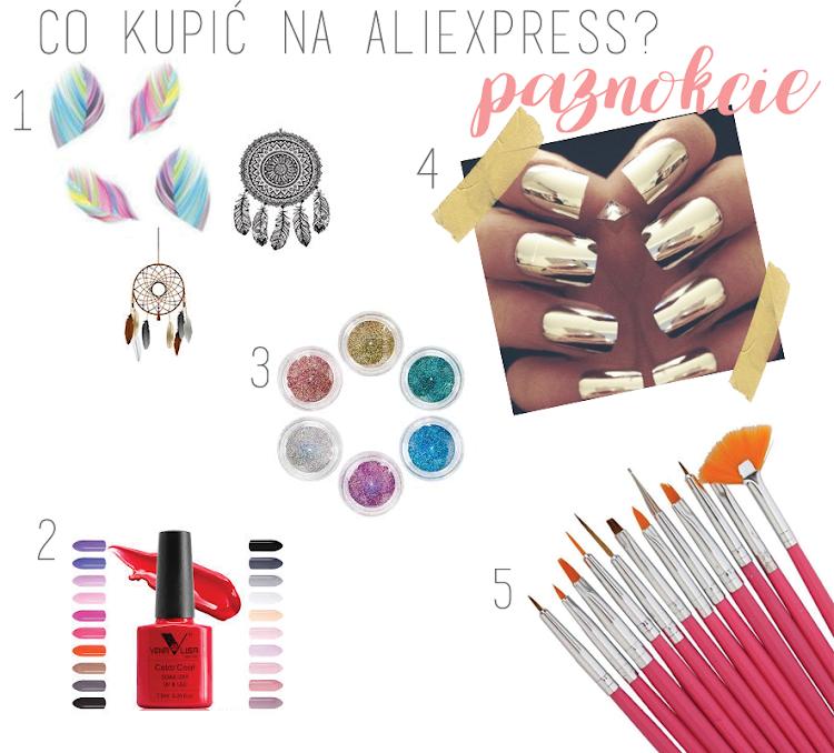 Co warto kupić na AliExpress? Paznokcie, włosy i akcesoria - Czytaj więcej »