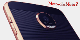 The New Motorola Moto Z Specification And Price With 4GB RAM, 32GB ROM
