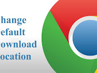 Cara Mengubah Lokasi Default Folder Download Google Chrome