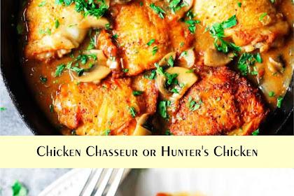 Chicken Chasseur or Hunter's Chicken