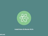 Tutorial Install Text Editor Atom di Ubuntu 18.04