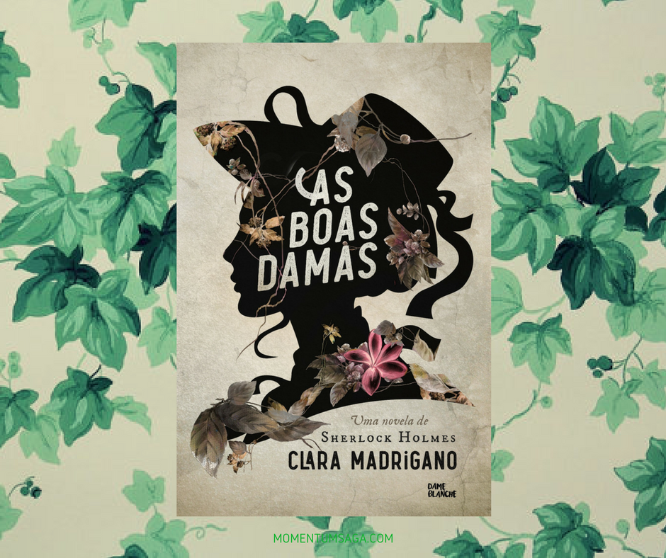 Resenha: As Boas Damas, de Clara Madrigano