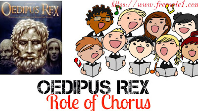 "As a Representative of the Citizens and of the Audience   In any consideration of Oedipus Rex  , the role of Chorus cannot be ignored. The chorus used to be an inescapable part of ancient Greek drama , and it's role was thought to be vital. The chorus was a group of personality considering of twelve or fifteen elder citizens. This group was not intended to represent literally all of the citizens , but it did possess a representative character . Oedipus Rex  opens with a larger delegation of Theban citizens before the palace of Oedipus, while the chorus proper enters only after the prologue. Nor does the chorus speak directly to the audience all the time. The chorus represents the point of view and faith of Theban as a whole , and , by analogy, of the audience. Thus the chorus represents the citizens and the audience in a particular way---not as an organ of highly self-conscious community, something like the conscience of the race.     The Chorus, One of the ""Dramatis Personae""    In its enty-song the chorus invokes the various gods and describes the misfortune which have befallen the city of Thebas. With the entry of the chorus , the list of essential dramatic personae is complete, and the main action can begin. It is the function of the chorus to mark the stage of the action, and to perform the suffering and perceiving part of the tragic rhythm.      The Chorus as the upholder of Religious Piety    The role of the chorus as the upholder of religious Piety and sanctity is note-worthy . The chorus in its songs expresses an unfaltering faith in the Oracles. It deplores and condemns the general decline in religion and plays to the gods to restore people 's faith in the Oracle and in religious observances. It advocates a strict adherence to laws framed by the gods. In short, the chorus is a champion of religious sanctity and it draws , too , moral lessons from the various happenings as for instance, the lesson, drawn from the scene of discovery, that human happiness is short-lived.      The Participation of the Chorus in the Dialogue   The songs not the only medium through which the chorus expresses its reactions to the changing and developing plot. The chorus also sometimes take part in the Dialogue and , therefore, in the action even though it is unable to influence the course of events in any appreciable manner. After Oedipus has proclaimed his purpose of tracing Laius 's murderer and has uttered a course upon the criminal, the the chorus expresses the view that the Oracle should have indicated the identity of the criminal. When Oedipus replies that a cannot be compelled to speak against his own will, the chorus suggests that the Prophet, Teiresias , should be requested to come and help in the investigation. Chorus plays many other Times more in action in this tragedy.  Providing a Chance of  scene  It is also note-worthy that the chorus occasionally provides a change of the scene which the audience is to imagine. During the scene between Oedipus and Teiresias, the attention of the audience is focused upon their clash and the scene is literal , close and immediate: before Oedipus palace. When they depart and the choral music starts, the focus suddenly widens and the audience feels as if it had been removed to a distance. The audience becomes aware of the interested city around the bright arena.      The Manifold use of Chorus   There are times when we feel the chorus to be an encumbrance and wish that it were not there. On the other hand, the Greek dramatists realized the many important uses which the chorus could be made to serve. It could expound the past, comment on present, and forebode the future. It provided the dramatists with a mouth-piece and the spectator with a counterpart of himself. One of the most important functions of the chorus was to reveal , in its widest and most mysterious extent , the theatre of human life which the play assumed. Even when the chorus did not speak, but only watched it, maintained this theme and this perspective—ready to take the whole stage when the main characters departed . The chorus also formed a living foreground of common humanity above which the heroes towered , and a living background of pure poetry which turned lamentation into music and horror into peace. It provided a well separating the drama from the real world, and it served at the same time as a bridge between the heroic figure of legend and the average humanity of the audience. The master of Greek drama used the chorus, with eminent success, for the creation of atmosphere, of contrast , of escape and relief. Oedipus Rex illustrates this in an abundant measure. According to Aristotle, a Sophoclean Chorus is a character that takes an important role in the play, instead of merely making incidental music between the scene as in the plays of Euripides."