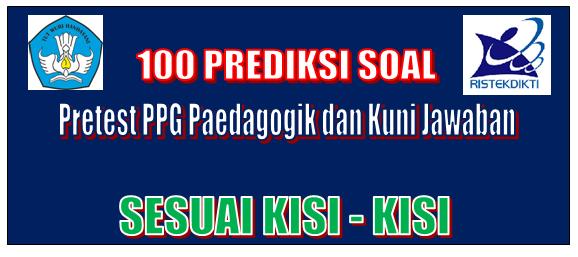 100 Prediksi Soal Pretest PPG Paedagogik