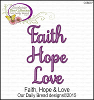ODBD Custom Faith, Hope, and Love Dies