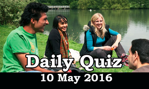 Daily Current Affairs Quiz - 10 May 2016