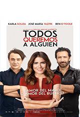 Todos queremos a alguien (2017) HDRip Latino México AC3 5.1