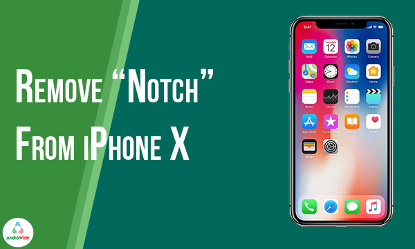Notch Remover For iPhone X