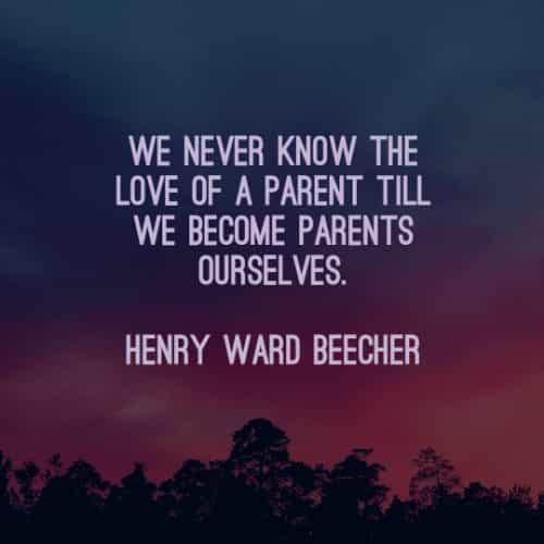 Parents quotes that will make you appreciate them