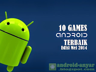 Free download 10 best games .apk for May 2014