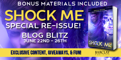 Shock Me Blog Tour +Giveaway - KayCee K.