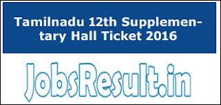 Tamilnadu 12th Supplementary Hall Ticket 2016