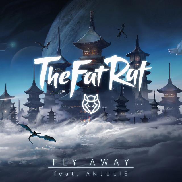 thefatrat fly away feat anjulie. Black Bedroom Furniture Sets. Home Design Ideas