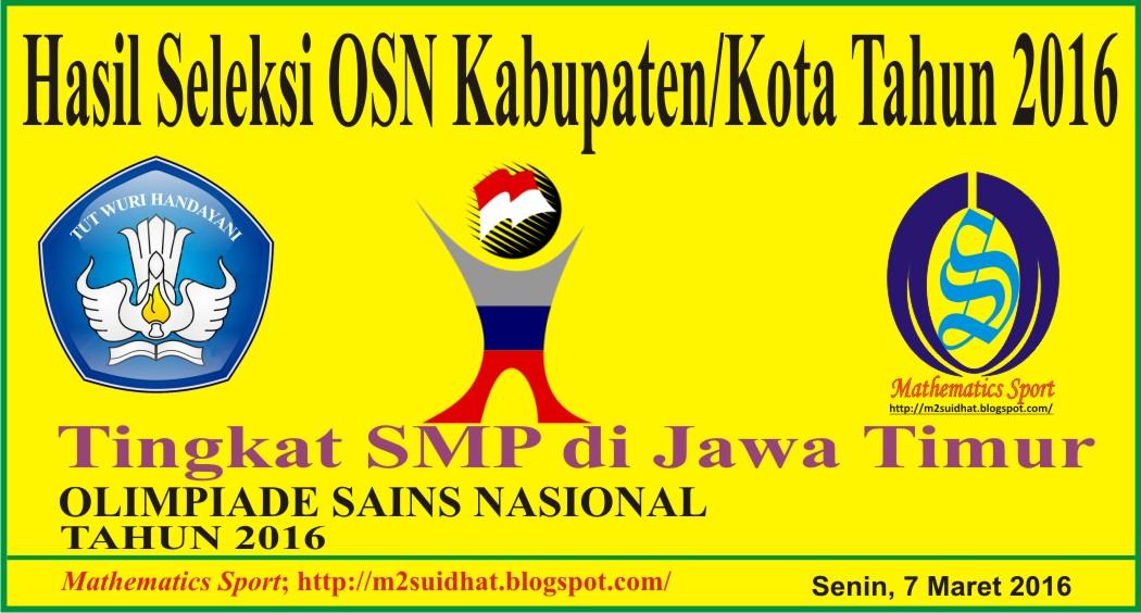 Dinas Pendidikan Provinsi Jawa Barat 2013 Siap Belajar Sekolah Virtual Indonesia Sport Hasil Seleksi Osn Smp Tingkat Kabupatenkota 2016 Jawa Timur
