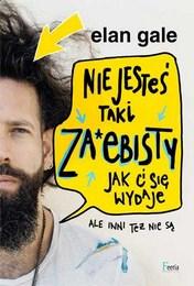 http://lubimyczytac.pl/ksiazka/4876043/nie-jestes-taki-za-ebisty-jak-ci-sie-wydaje-ale-inni-tez-nie-sa