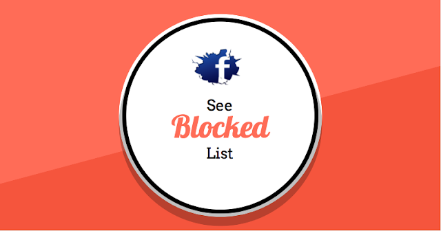 How To View and See Your Blocked List On Facebook