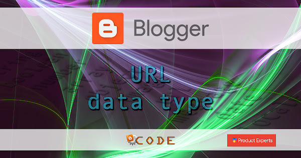 Blogger - URL data type
