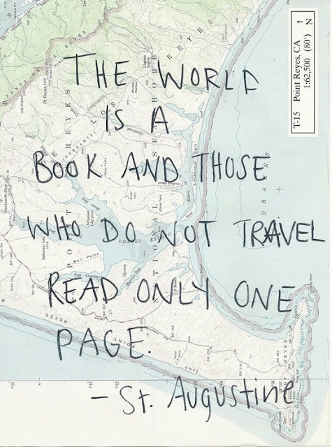 """Quote of the Week   #1   Love, Maisie   """"The world is a book and those who do not travel, read only one page"""""""