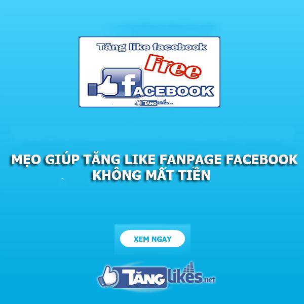 tang like fanpage nhanh chong