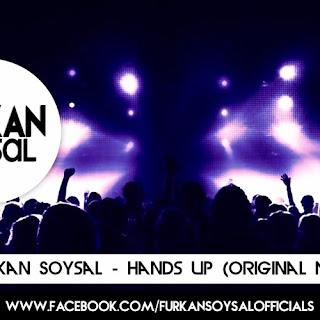Furkan Soysal - Hands Up (Original Mix)