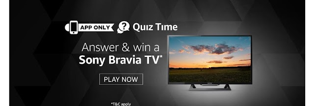 [ANSWER ADDED] Play Quiz on Amazon get a chance to win Sony TV
