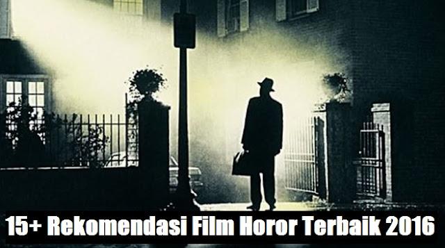 rekomendasi film horor terbaik 2016