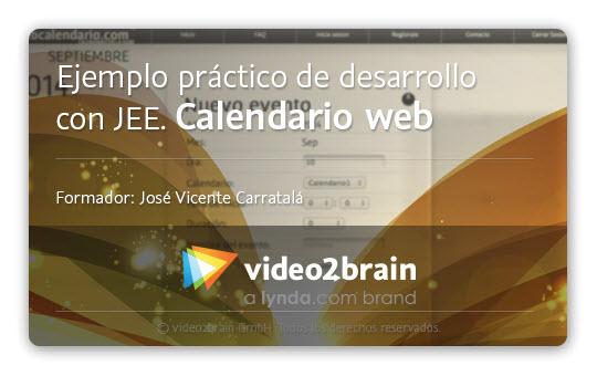 Curso Ejemplo práctico de desarrollo con JEE. Calendario web