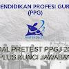 Latihan Soal Pretest PPGJ dan Kunci Jawaban Beserta Kisi-Kisi