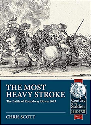 The Most Heavy Stroke: The Battle of Roundway Down 1643