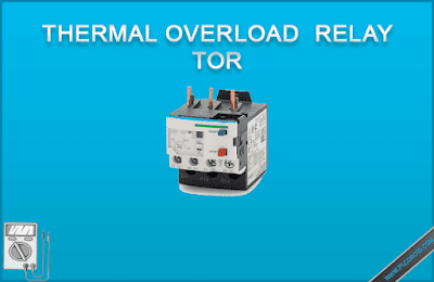 Pengertian Thermal Overload Relay
