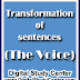 Transformation of sentences | The Voice