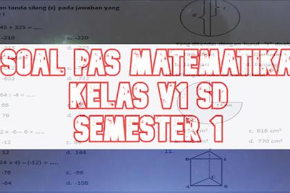 Soal Penilaian Akhir Semester Matematika Kelas 6 Semester 1 2019-2020