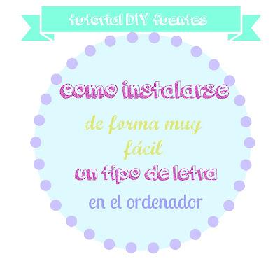http://lostutorialesdeartbril.blogspot.com.es/2014/06/tutorial-como-instalarte-tipografias.html