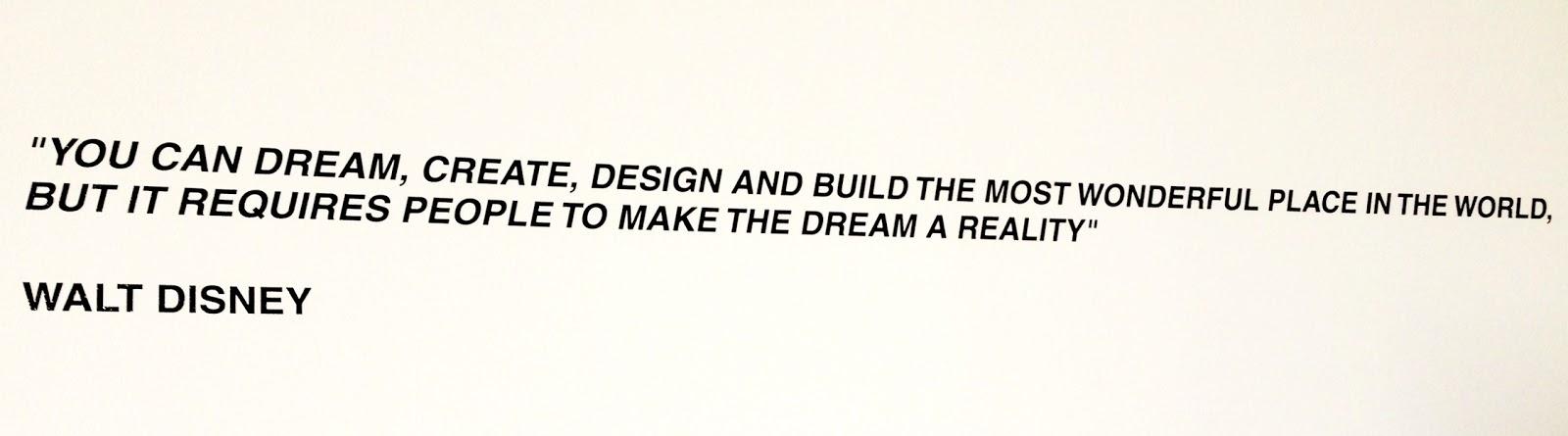 citat, quote, walt disney, disney, house of dreams, drømme, drøm