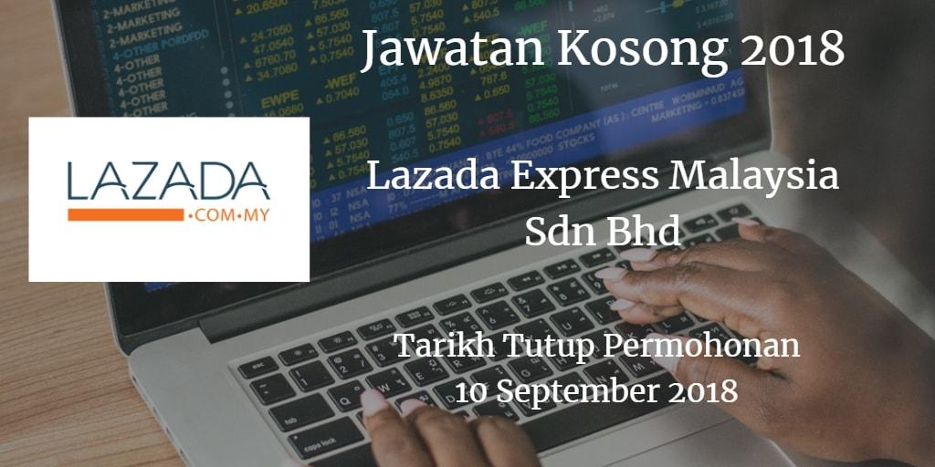 Jawatan Kosong Lazada Express Malaysia Sdn Bhd 10 September 2018